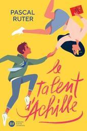 Le talent d'Achille / Pascal Ruter   Ruter, Pascal (1966-....). Auteur