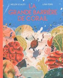 La grande barrière de corail / Helen Scales   Scales, Helen. Auteur
